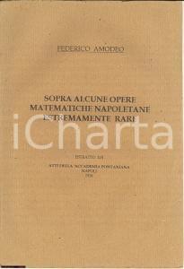 1924 FEDERICO AMODEO Rare opere matematiche napoletane