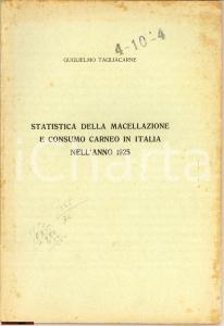1927 Guglielmo Tagliacarne STATISTICA MACELLAZIONE 1925