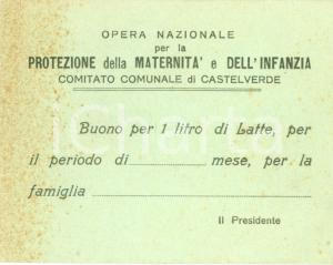 1935 ca CASTELVERDE (CR) Buono per un litro di latte Opera Maternità *Biglietto