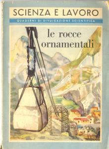 1952 Italo ZAINA Le rocce ornamentali del Periodico SCIENZA E LAVORO *Libro