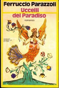 1982 Ferruccio PARAZZOLI Uccelli del Paradiso *Volume PRIMA EDIZIONE