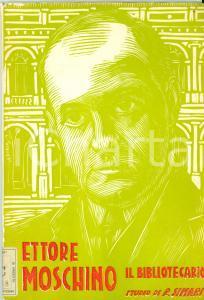 1962 Roberto SIMARI Ettore MOSCHINO il bibliotecario L'AQUILA con tavole