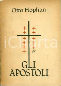 1951 Otto HOPHAN Gli Apostoli *Seconda edizione MARIETTI