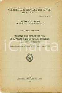 1970 Giuseppina ALIVERTI Previsione del tempo con satelliti meteorologici LINCEI