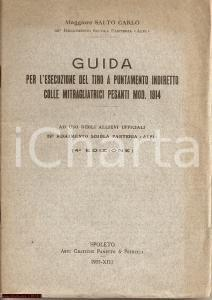 1935 REGGIMENTO FANTERIA ALPI Guida mitragliatrici 1914