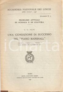1948 GIUSEPPE UGO PAPI Discorso Piano MARSHALL Lincei