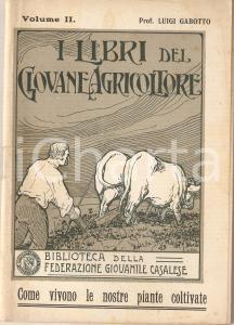 1923 CASALE MONFERRATO Fed. Giovanile Casalese Libri giovane agricoltore Vol. II