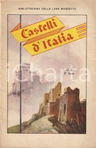 1930 ca BIBLIOTECHINA LANE MARZOTTO Castelli d'Italia *ILLUSTRATO