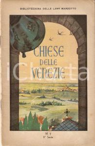 1930 ca BIBLIOTECHINA LANE MARZOTTO Chiese delle Venezie *ILLUSTRATO