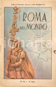 1930 ca BIBLIOTECHINA LANE MARZOTTO Roma nel mondo *ILLUSTRATO