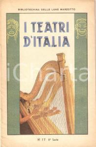 1930 ca BIBLIOTECHINA LANE MARZOTTO Teatri d'Italia *ILLUSTRATO