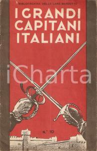 1934 BIBLIOTECHINA LANE MARZOTTO Grandi capitani italiani *ILLUSTRATO