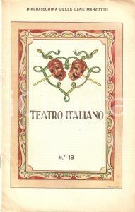 1930 ca BIBLIOTECHINA LANE MARZOTTO Teatro italiano *ILLUSTRATO