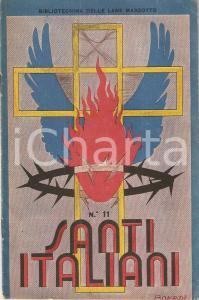 1930 ca BIBLIOTECHINA LANE MARZOTTO Santi italiani *Illustrazioni BONATTI