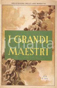 1930 BIBLIOTECHINA LANE MARZOTTO I Grandi Maestri *Illustrato