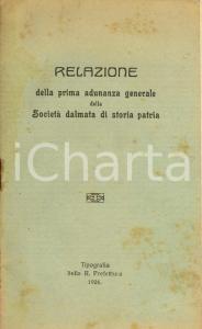 1926 ZARA Prima adunanza Società DALMATA storia patria