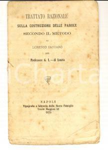 1875 NAPOLI Lorenzo ZACCARO Trattato razionale sulla costruzione delle parole