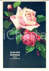 1930 ca Cartoncino SAVON DONGE pour la toilette *Pubblicitario ill. ALY