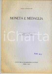1963 Franco PANVINI ROSATI Moneta e medaglia