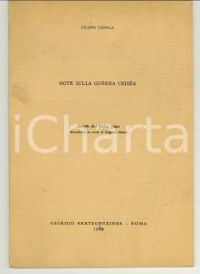 1980 Filippo CASSOLA Note sulla guerra crisea AUTOGRAFO