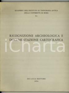 1974 ROMA Ricognizione archelogica e cartografica
