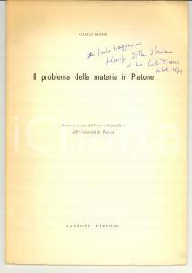 1970 Carlo DIANO Il problema della materia in Platone AUTOGRAFO