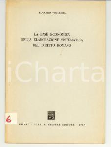 1967 Edoardo VOLTERRA La base economica della elaborazione del diritto romano