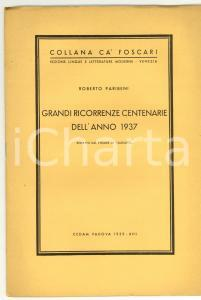 1939 Roberto PARIBENI Grandi ricorrenze centenarie 1937