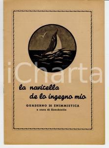 1945 LA NAVICELLA DE LO INGEGNO MIO Enigmistica