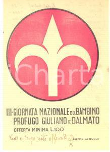 1950 Volantino offerta III Giornata Nazionale Bambino Profugo GIULIANO E DALMATO