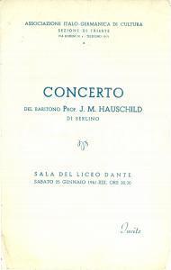 1941 TRIESTE Concerto baritono J.M. HAUSCHILD Associazione Italo-Germanica