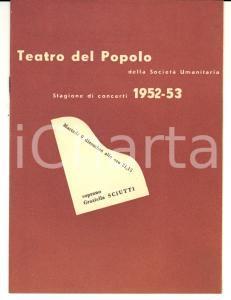 1952 MILANO TEATRO DEL POPOLO Concerto soprano Graziella SCIUTTI *Programma