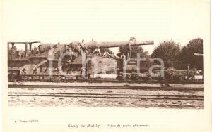 1915 circa CAMP DE MAILLY Piéce de 305 mm glissement ANIMATA *Cartolina FP VG