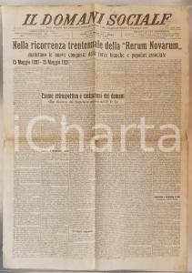 1921 IL DOMANI SOCIALE Trent'anni dopo l'enciclica RERUM NOVARUM *Giornale