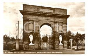 1938 REGGIO EMILIA Arco trionfale del MAURIZIANO villa ARIOSTO *Cartolina FP VG