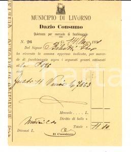 1898 LIVORNO Facchinaggio fusti di vino a Francesco BILIOTTI *Dazio consumo