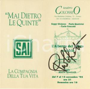 1995 TORINO Teatro COLOSSEO Albergo del libero scambio Autografo Paola QUATTRINI