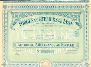 1924 LYON (F) Société Anonyme Forges et Ateliers Action 500 Francs au Porteur