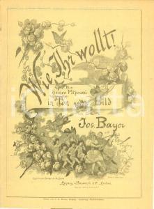 1892 Josef BAYER Wie Ihr wollt! Ein kleines Potpourri *Spartito ILLUSTRATO