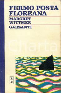 1970 Margret WITTMER Fermo posta Floreana *Ed. GARZANTI MILANO