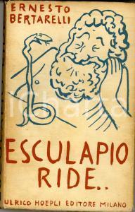 1936 Ernesto BERTARELLI Esculapio ride *Ed. HOEPLI MILANO