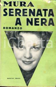 1940 MURA Serenata a Nera *Ed. SONZOGNO MILANO