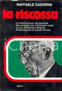 1976 Raffaele CADORNA La riscossa  *Ed. Bietti MILANO