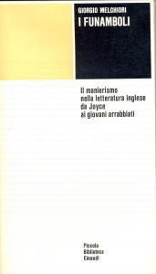 1974 Giorgio MELCHIORI I funamboli *Ed. Einaudi TORINO