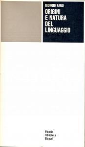 1973 Giorgio FANO Origini e natura del linguaggio *Ed. Einaudi TORINO