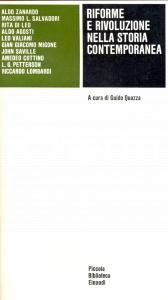 1977 RIFORME E RIVOLUZIONE NELLA STORIA CONTEMPORANEA *Ed. Einaudi TORINO