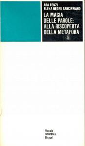 1975 Ada FONZ I - Elena NEGRO SANCIPRIANO La magia delle parole *Ed. EINAUDI