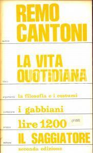 1972 Remo CANTONI La vita quotidiana *Edizioni IL SAGGIATORE