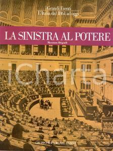1983 Marziano BRIGNOLI La Sinistra al potere *Gruppo Editoriale Fabbri MILANO