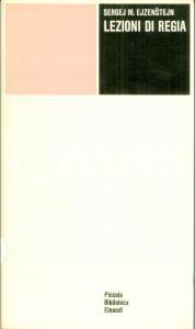 1973 Sergej M. EJZENSTEJN Lezioni di regia trad. Luigi LONGO Einaudi PBE
